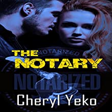 The Notary (       UNABRIDGED) by Cheryl Yeko Narrated by Alan Taylor
