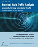 Practical Web Traffic Analysis: Standards, Privacy, Techniques, and Results (1590592085) by Glasshaus Author Team