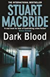 Stuart MacBride Dark Blood