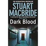 Dark Bloodby Stuart MacBride
