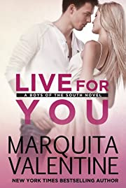Live For You: Boys of the South, Book 1 (New Adult Romance)