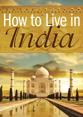 How to Live in India