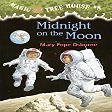 Midnight on the Moon Audiobook by Mary Pope Osborne Narrated by Mary Pope Osborne