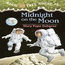 Midnight on the Moon | Livre audio Auteur(s) : Mary Pope Osborne Narrateur(s) : Mary Pope Osborne