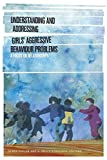 img - for Understanding and Addressing Girls' Aggressive Behaviour Problems: A Focus on Relationships (SickKids Community and Mental Health) book / textbook / text book