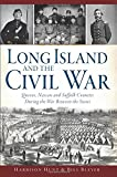 img - for Long Island and the Civil War: (Civil War Series) book / textbook / text book