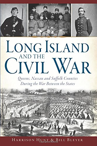 Long Island and the Civil War: (Civil War Series)