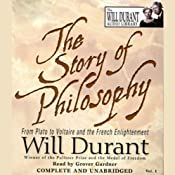 The Story of Philosophy: From Plato to Voltaire and the French Enlightenment | [Will Durant]