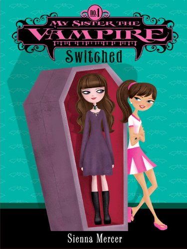 Kids on Fire: My Sister the Vampire Series for Tweens