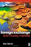 img - for Foreign Exchange and Money Markets: Theory, Practice and Risk Management (Securities Institute Global Capital Markets) book / textbook / text book