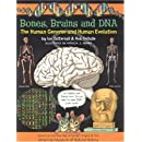 Bones, Brains and DNA: The Human Genome and Human Evolution (Wallace and Darwin)