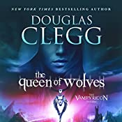 The Queen of Wolves | Douglas Clegg
