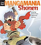 img - for Manga Mania: Shonen: Drawing Action-Style Japanese Comics book / textbook / text book