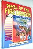 Maze of the Fire Dragon: Tales of the Empty-Handed Masters (Martial Arts for Peace)