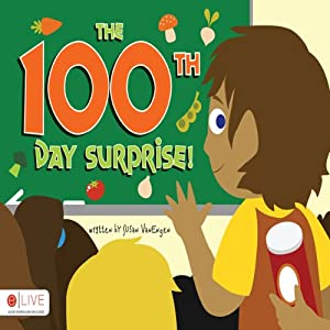The 100th Day Surprise! | [Susan VanEngen]
