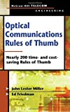 img - for Optical Communications Rules of Thumb by John Lester Miller (2002-11-20) book / textbook / text book