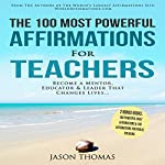 The 100 Most Powerful Affirmations for Teachers | Jason Thomas