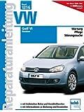 VW Golf VI  -  Benziner (Reparaturanleitungen)