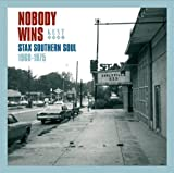 Various Artists Nobody Wins: Stax Southern Soul: 1968-1975