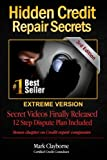 Hidden Credit Repair Secrets: 3rd Edition