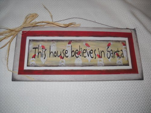This House Believes in Santa Wooden Christmas