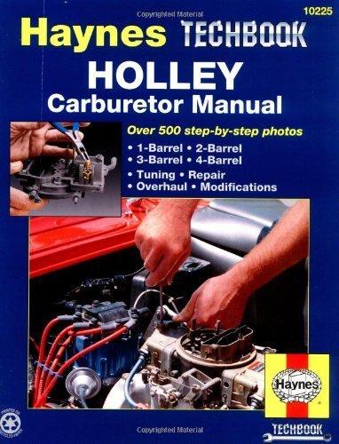 Holley Carburetor Manual (Haynes Repair Manuals) by John Haynes (1994-03-31)