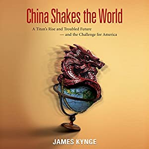 China Shakes the World Audiobook