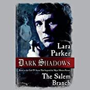 The Salem Branch | Lara Parker