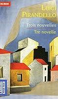 Tre novelle - Trois nouvelles