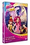 Mia & moi : la couronne du roi licorn...
