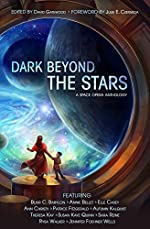 Dark Beyond the Stars: An Anthology of Space Opera
