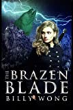 img - for The Brazen Blade book / textbook / text book