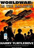 Harry Turtledove In the Balance (Worldwar)