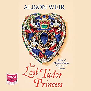 The Lost Tudor Princess Hörbuch