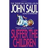 "Suffer the Childrenvon ""John Saul"""