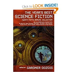 The Year's Best Science Fiction: Twenty-Fifth Annual Collection (Year's Best Science Fiction) by Gardner Dozois