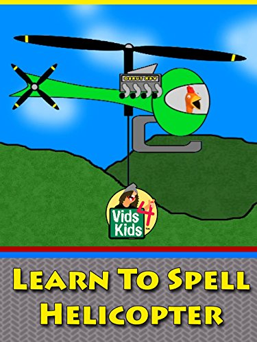 Learn To Spell Helicopter on Amazon Prime Video UK