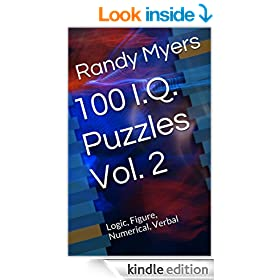 100 I.Q. Puzzles Vol. 2: Logic, Figure, Numerical, Verbal �