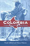 img - for Colombia: Fragmented Land, Divided Society: 1st (First) Edition book / textbook / text book