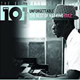 101 Unforgettable: The Best of Nat King Cole