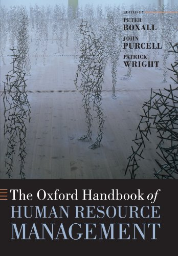 The Oxford Handbook of Human Resource Management (Oxford Handbooks)
