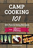 Camp Cooking 101: 101 Fun & Easy Recipes  from  The Outdoor Princess