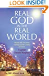 Real God in the Real World: Advent an...
