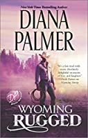 Wyoming Rugged (Wyoming Men)