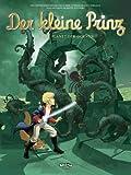 Der kleine Prinz, Band 04: Der Planet der Dornen
