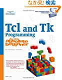 Tcl/Tk Programming for the Absolute Beginner