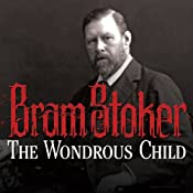 The Wondrous Child | [Bram Stoker]