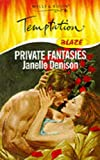 Private Fantasies (Temptation) (0263815676) by Denison, Janelle