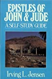 Epistle of John & Jude- Jensen Bible Self Study Guide (Jensen Bible Self-Study Guide Series) (080244461X) by Jensen, Irving L.