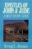 Epistle of John & Jude- Jensen Bible Self Study Guide (Jensen Bible Self-Study Guide Series) (080244461X) by Jensen, Irving L.